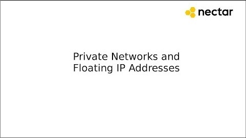 Video Demonstration Private Networks and Floating IP Addresses